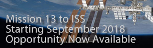 Mission 13 to ISS, Starting September 2018, Opportunity Now Available