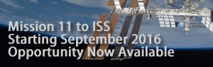 Mission 11 to ISS, Starting September 2016, Opportunity Now Available